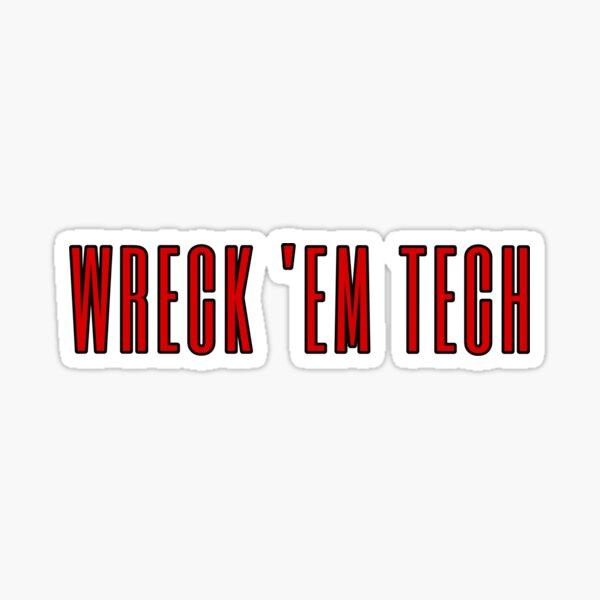 Wreck 'Em Tech Sticker Sticker