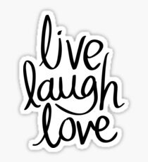 Live Laugh Love Sticker