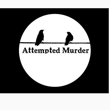 Attempted Murder T by dirkbelling