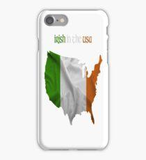 Irish in the USA iPhone Case/Skin