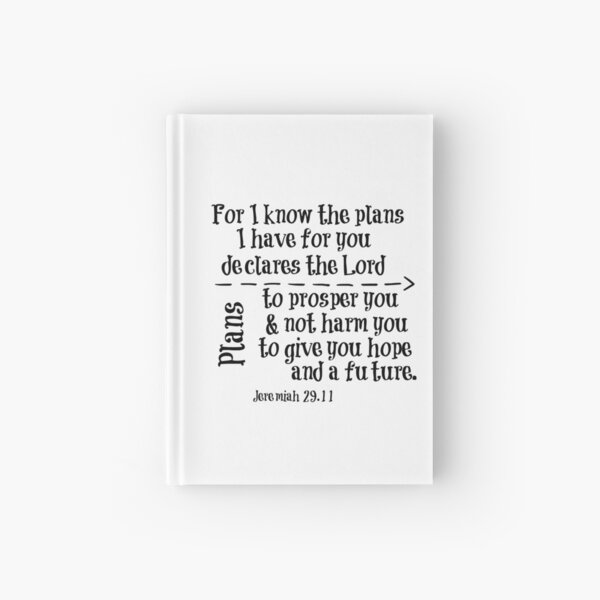 For I know the Plans Bible Verse Hardcover Journal