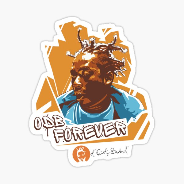 ODB Ol' Dirty Bastard Forever Sticker