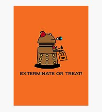 Exterminate or Treat - Full Color Photographic Print