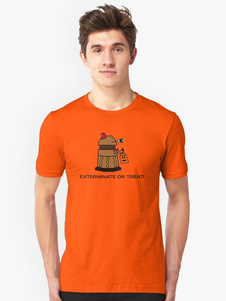 Exterminate or Treat - Full Color Unisex T-Shirt Front