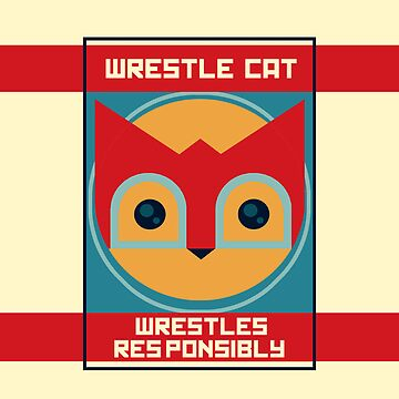 Wrestle Cat wrestles responsibly by nonstop