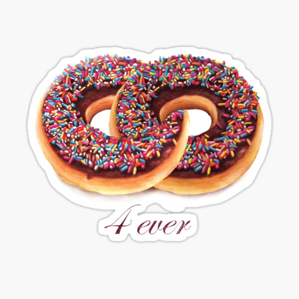 Donuts 4 Ever Sticker