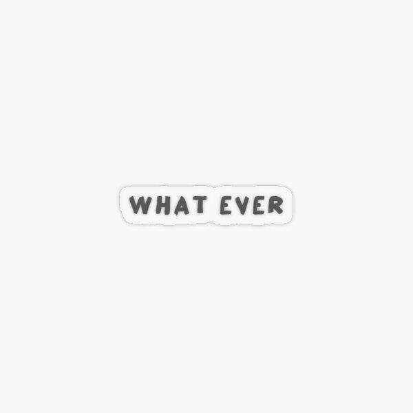 Scripture: What Ever Transparent Sticker