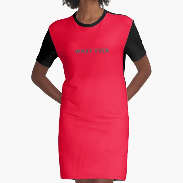 Scripture: What Ever Graphic T-Shirt Dress