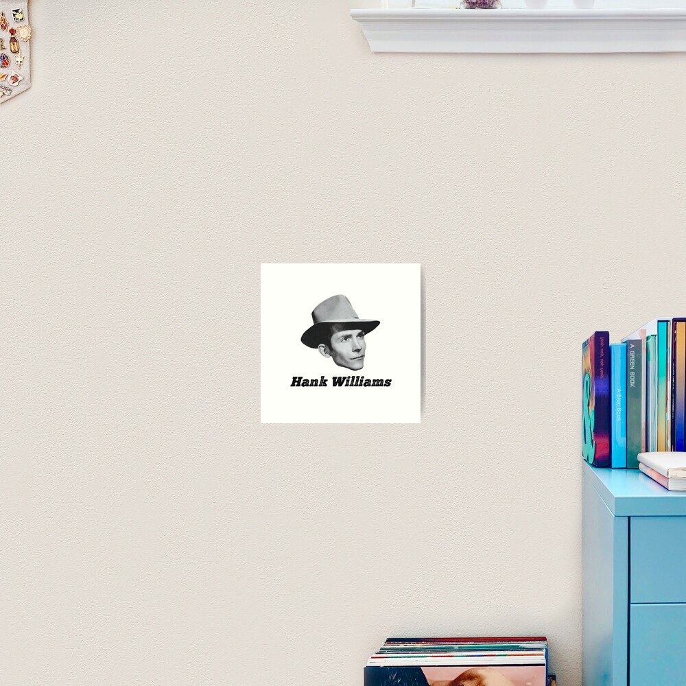 Hank Williams Photograph W Text Art Print By Tennessee Carly Redbubble