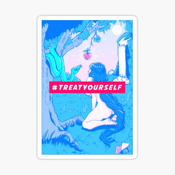 Treat Yourself you deserve it Sticker