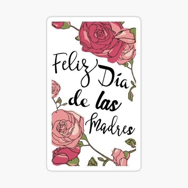 Feliz Dia De Las Madres  Sticker