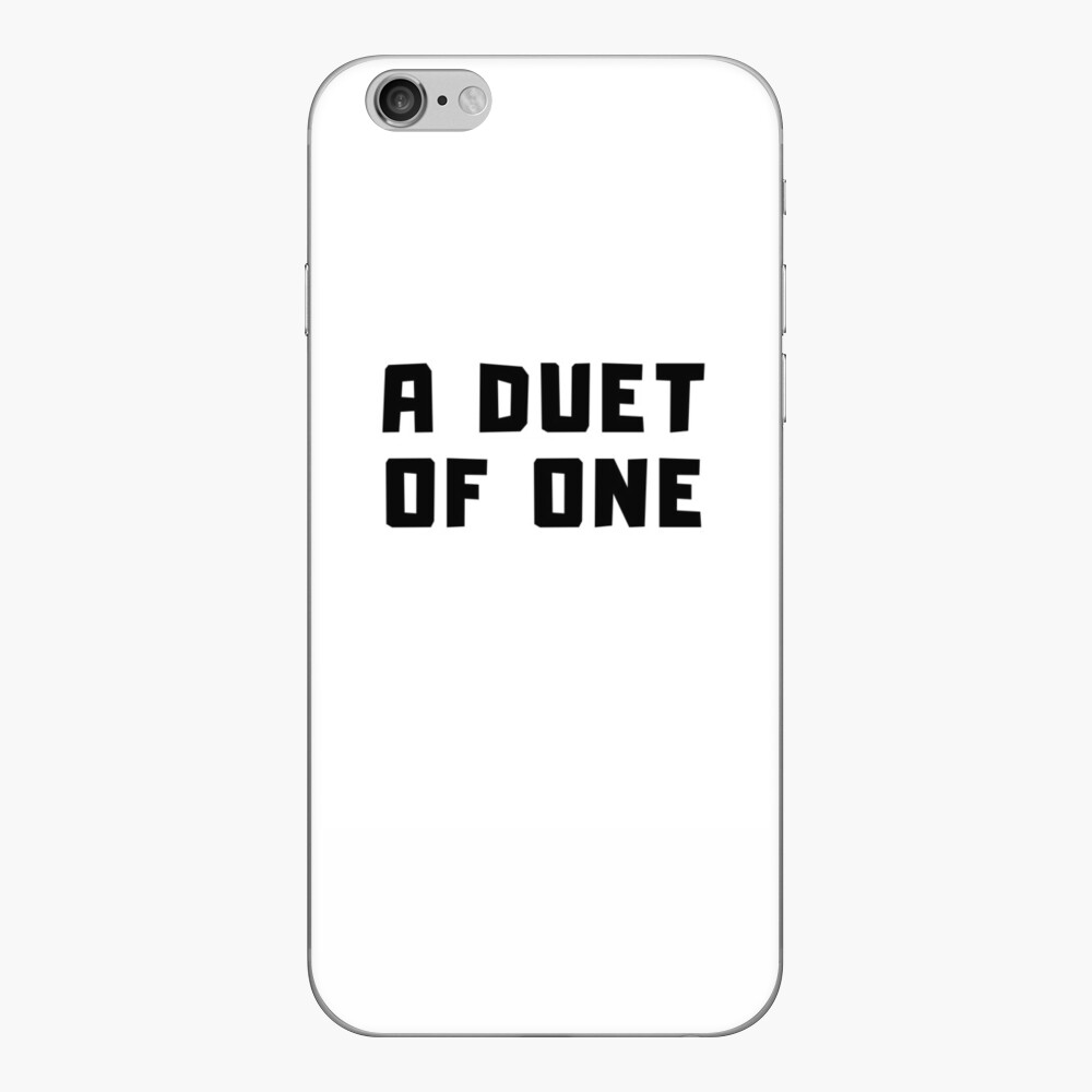 A DUET OF ONE iPhone Skin