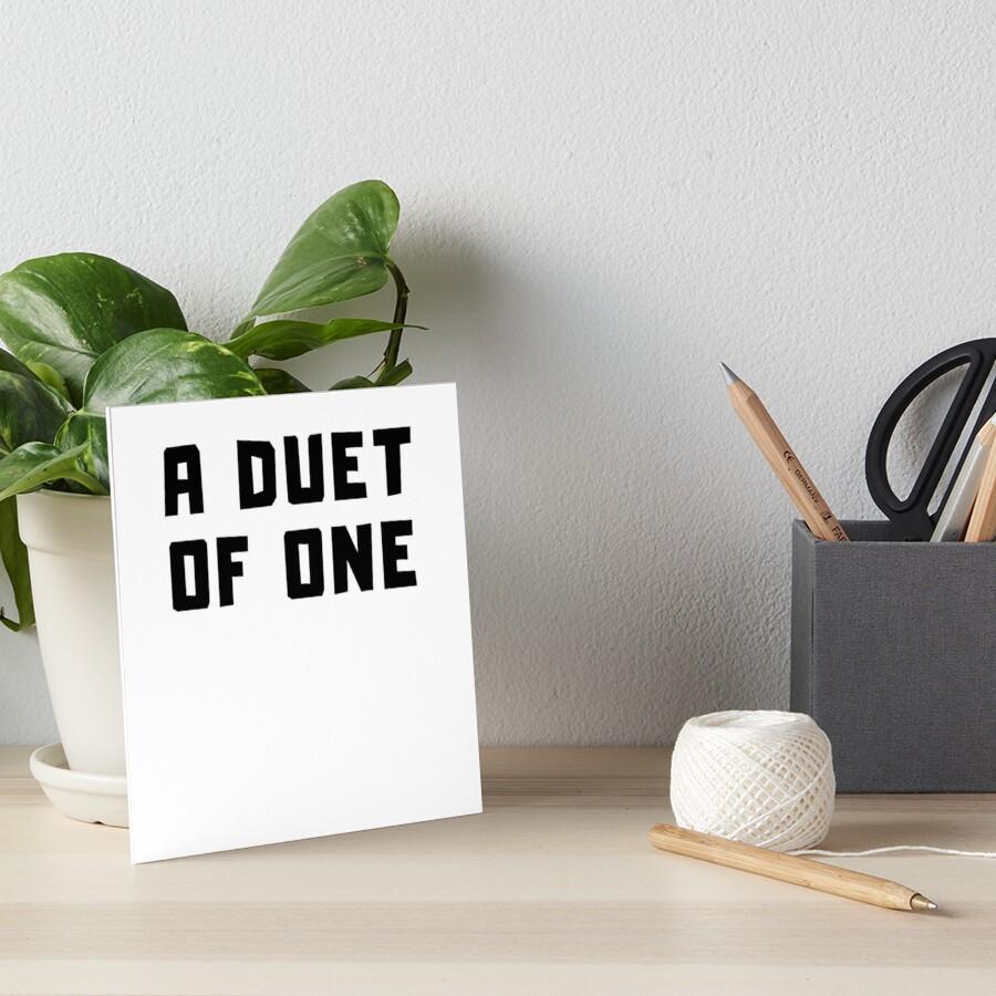 A DUET OF ONE Art Board Print