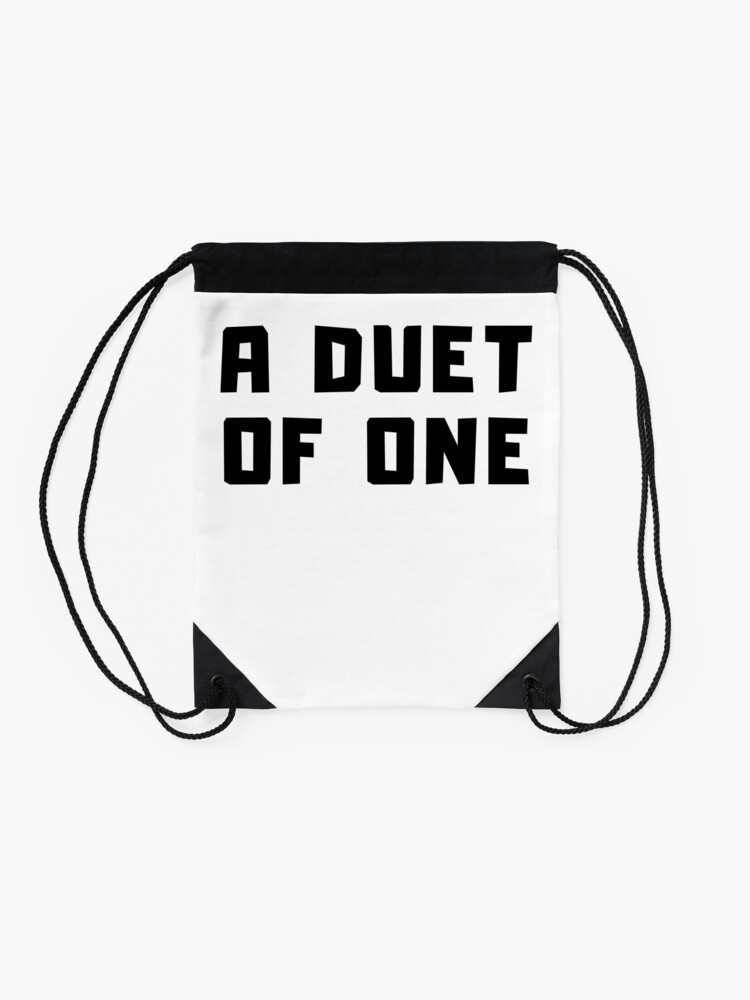 Alternate view of A DUET OF ONE Drawstring Bag