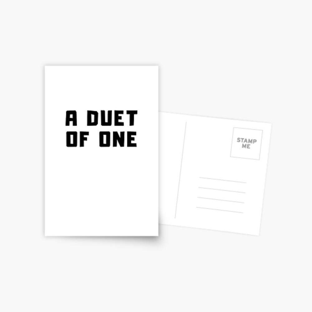 A DUET OF ONE Postcard