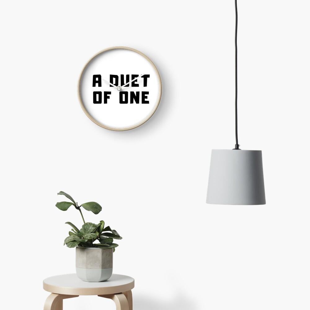 A DUET OF ONE Clock