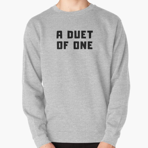 A DUET OF ONE Pullover Sweatshirt