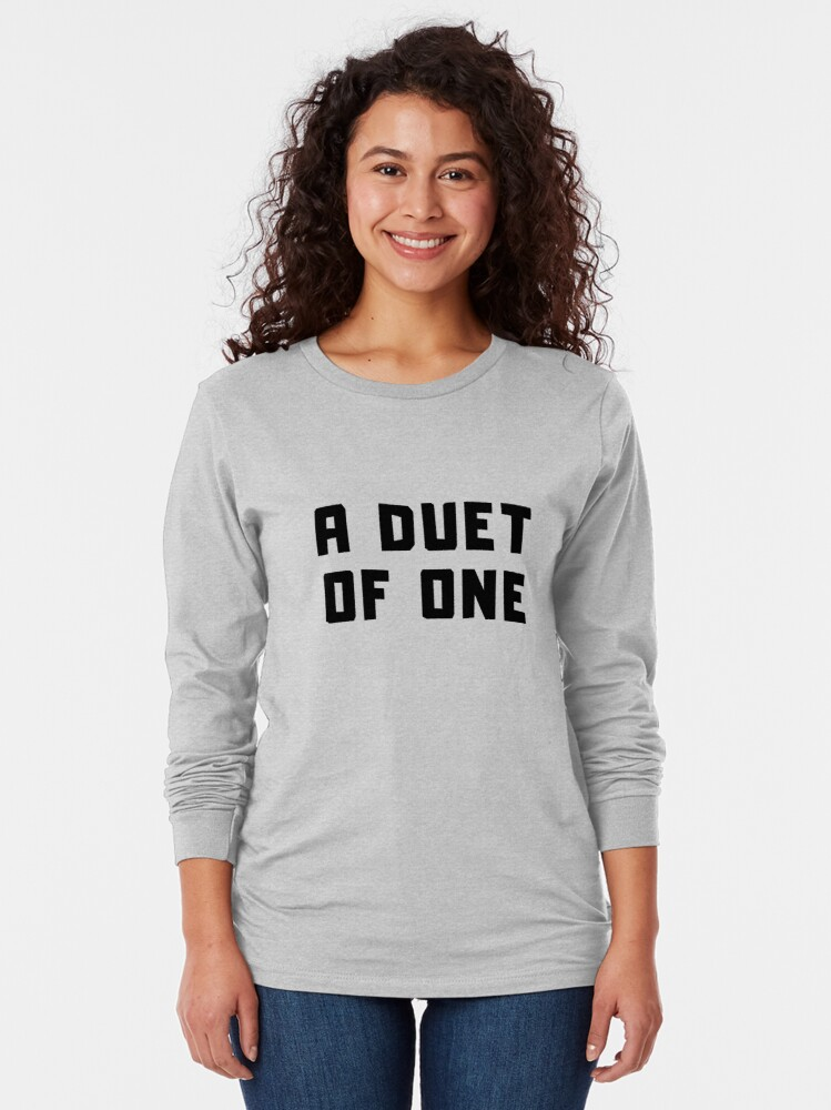 Alternate view of A DUET OF ONE Long Sleeve T-Shirt