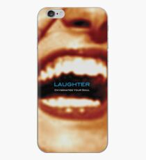 Laughter Oxygenates Your Soul iPhone Case
