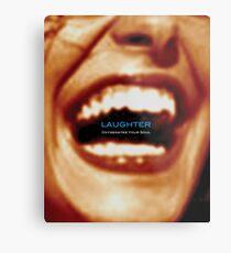 Laughter Oxygenates Your Soul Metal Print