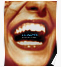 Laughter Oxygenates Your Soul Poster