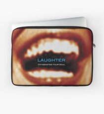 Laughter Oxygenates Your Soul Laptop Sleeve