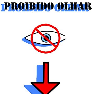 Proibido olhar by iedasb