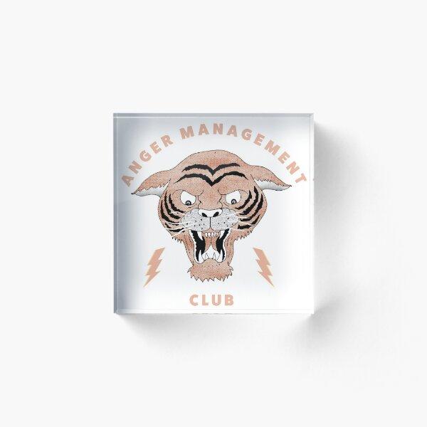 Anger Management Club Tiger Acrylic Block