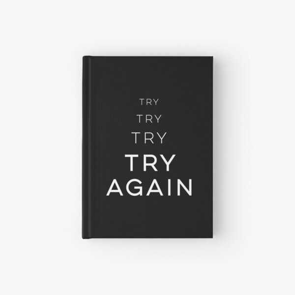 Inténtalo de nuevo Cuaderno de tapa dura