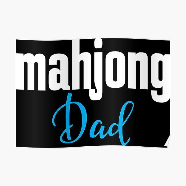Mahjong Dad Poster