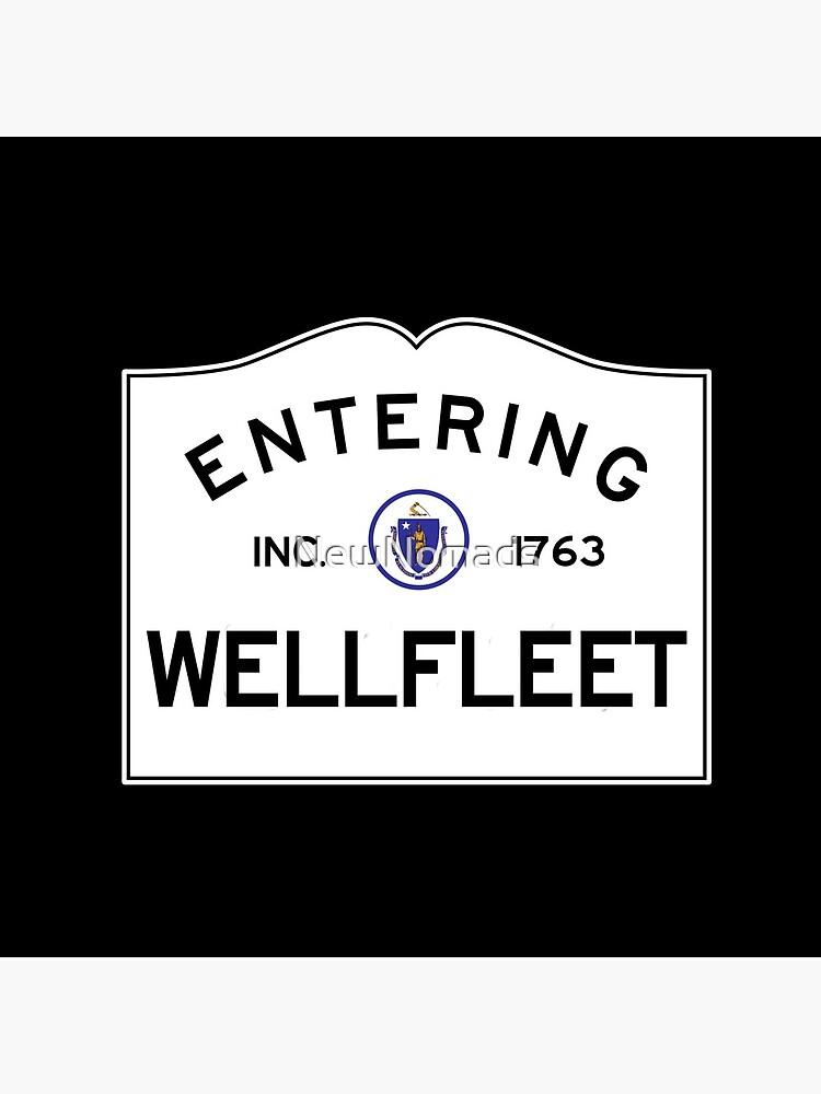 Entering Wellfleet - Commonwealth of Massachusetts Road Sign by NewNomads