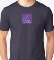 RANT Corporation Unisex T-Shirt