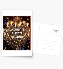 Luxury is a State of Mind Postcards