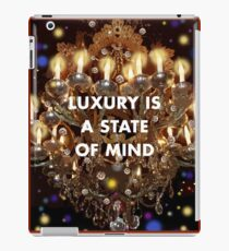 Luxury is a State of Mind iPad Case/Skin