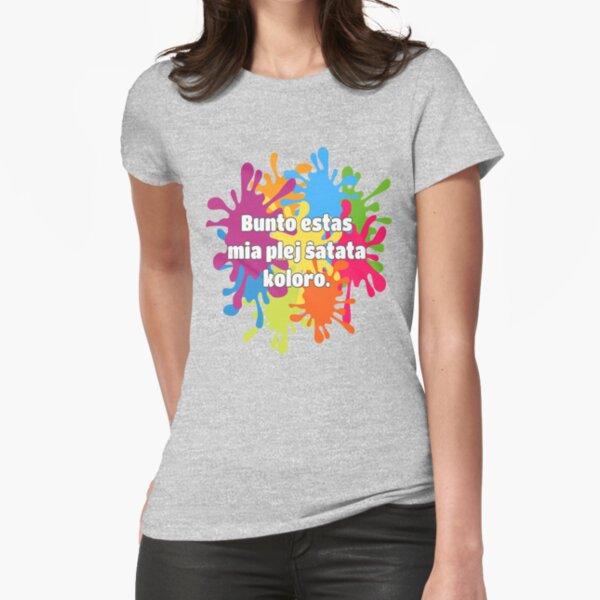 Bunto estas mia plej ŝatata koloro (longa versio) Fitted T-Shirt