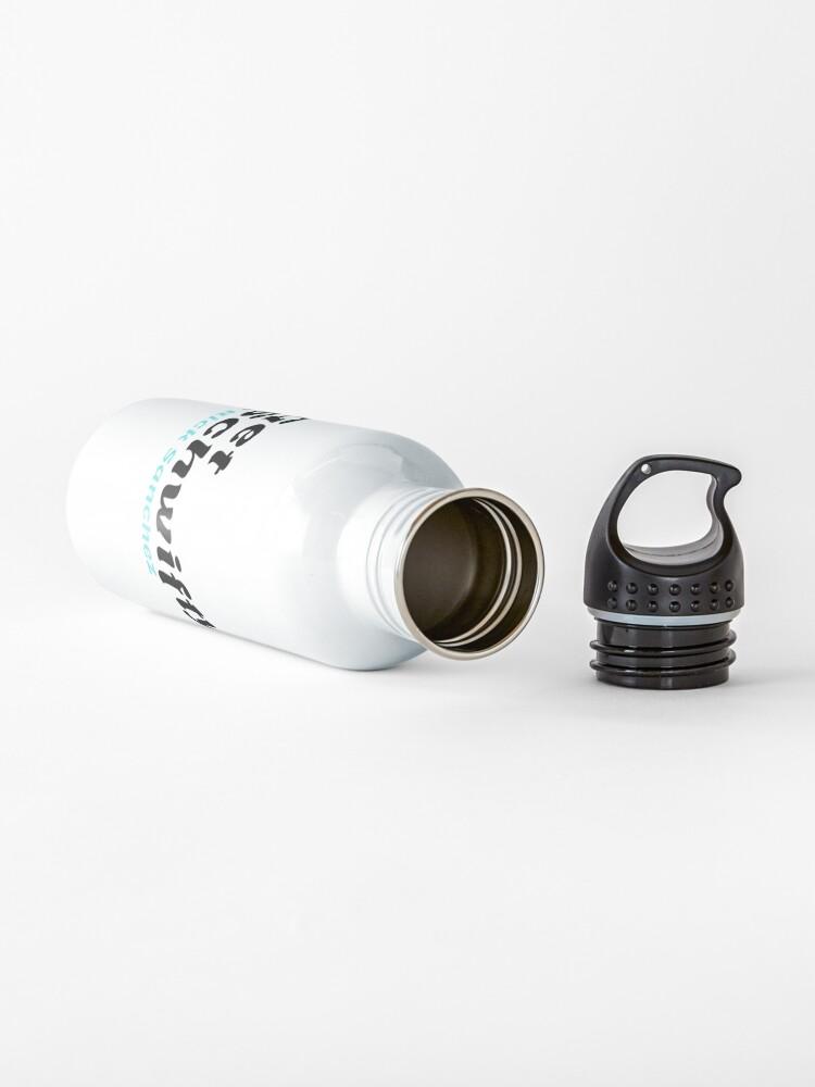 Alternate view of Get Schwifty. — Rick Sanchez  Water Bottle