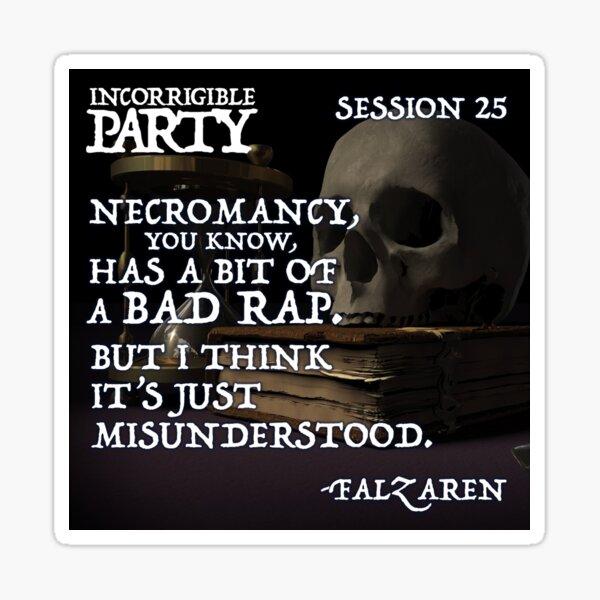 Necromancy has a bad rap Sticker