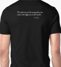 G-Man - The right man in the wrong place can make all the difference in the world. Unisex T-Shirt