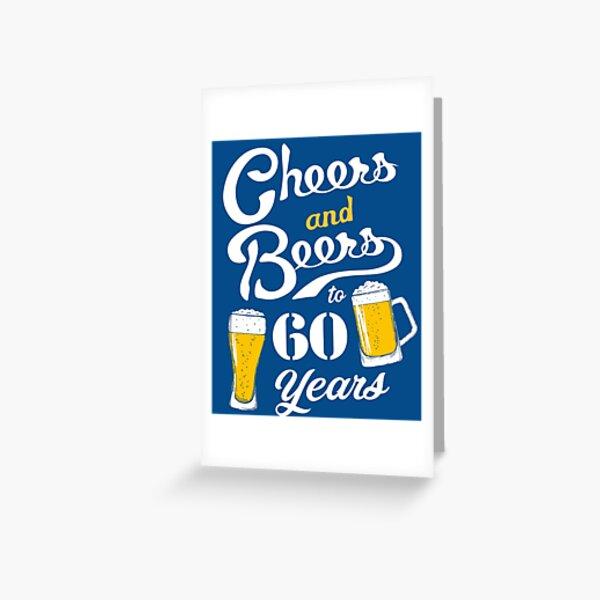 60. Geburtstag Prost und Bier bis 60 Jahre Grußkarte