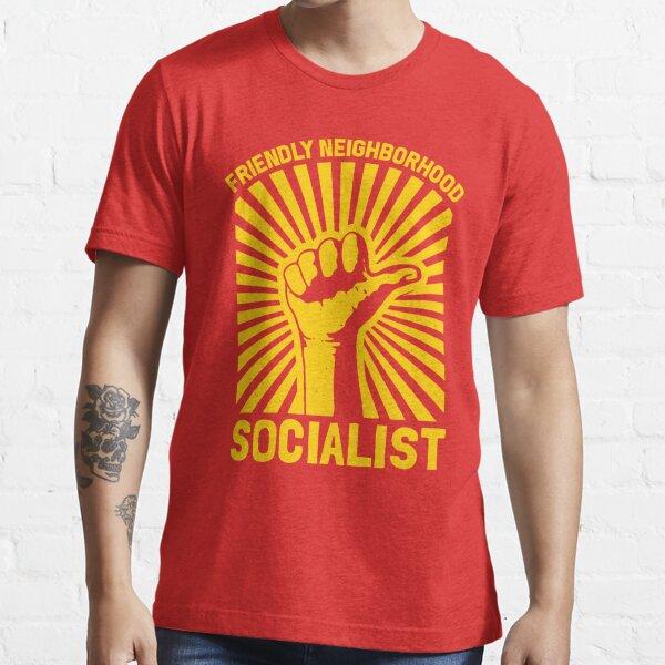 Friendly Neighbourhood Socialist Essential T-Shirt