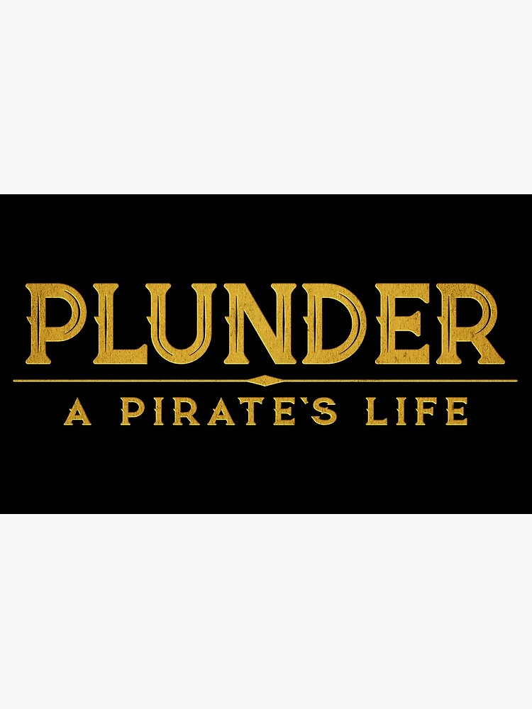 Plunder A Pirate's Life Board Game Logo by LostBoyEnt