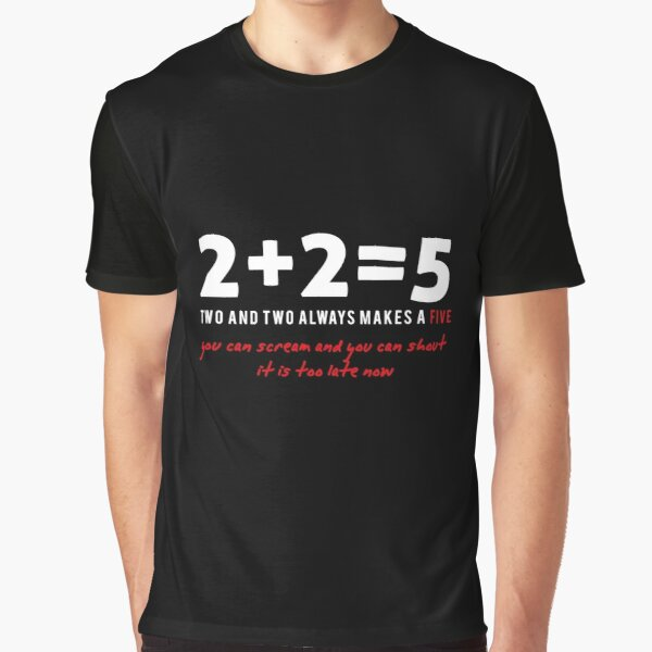 two plus two - two and two always makes a five  Graphic T-Shirt