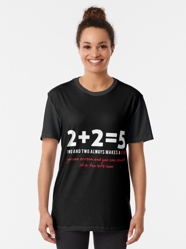 Alternate view of two plus two - two and two always makes a five  Graphic T-Shirt