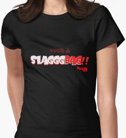 SLAAAAAAAAAAAAAAAAAAG BAG!!!! T-Shirt