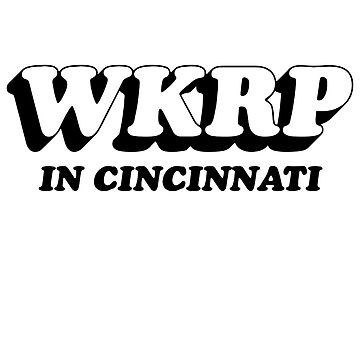 Wkrp Cincinnati  by TeasandMore