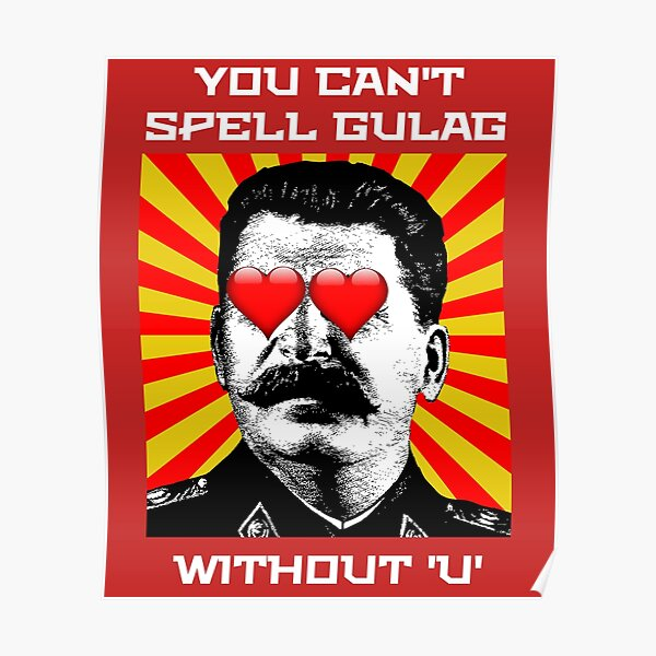 You can't spell gulag without u Poster