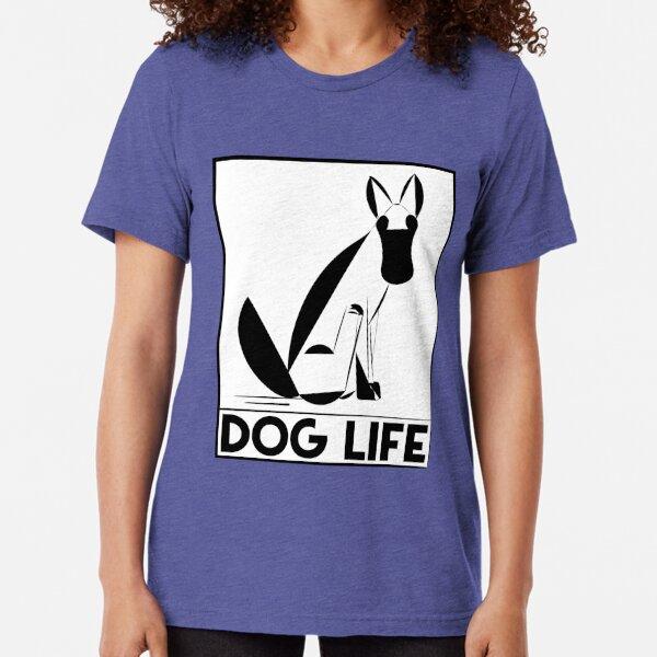 Dog Life Tri-blend T-Shirt