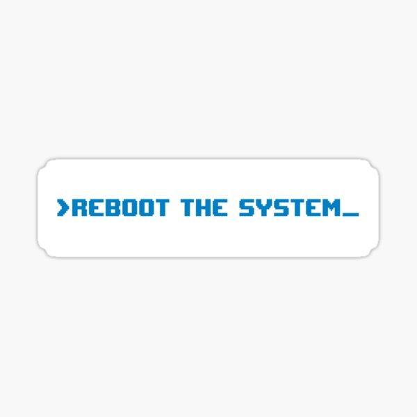 Reboot The System Sticker