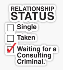 WAITING FOR A CONSULTING CRIMINAL Sticker