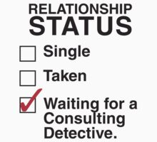 SINGLE TAKEN WAITING FOR A CONSULTING DETECTIVE